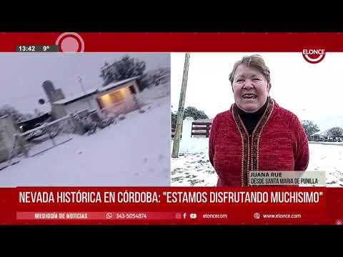 """Nevada histórica en Córdoba: """"Es una belleza inusual, el paisaje se transformó"""""""