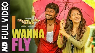 I Wanna Fly Full Video Song  Krishnarjuna Yudham Songs  Nani,Hiphop Tamizha  Telugu Video Songs