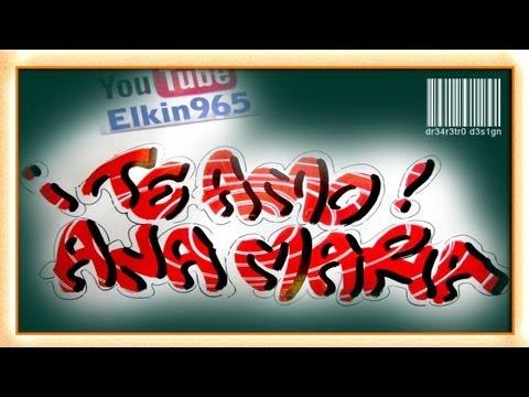 Ana Maria Graffiti Letra Timoteo te Amo Ana Maria