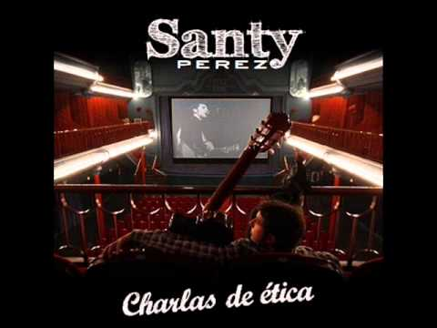 11 - Si Las Niñas Salen Putas - SANTY PÉREZ