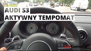 Audi S3 Limousine - działanie aktywnego tempomatu