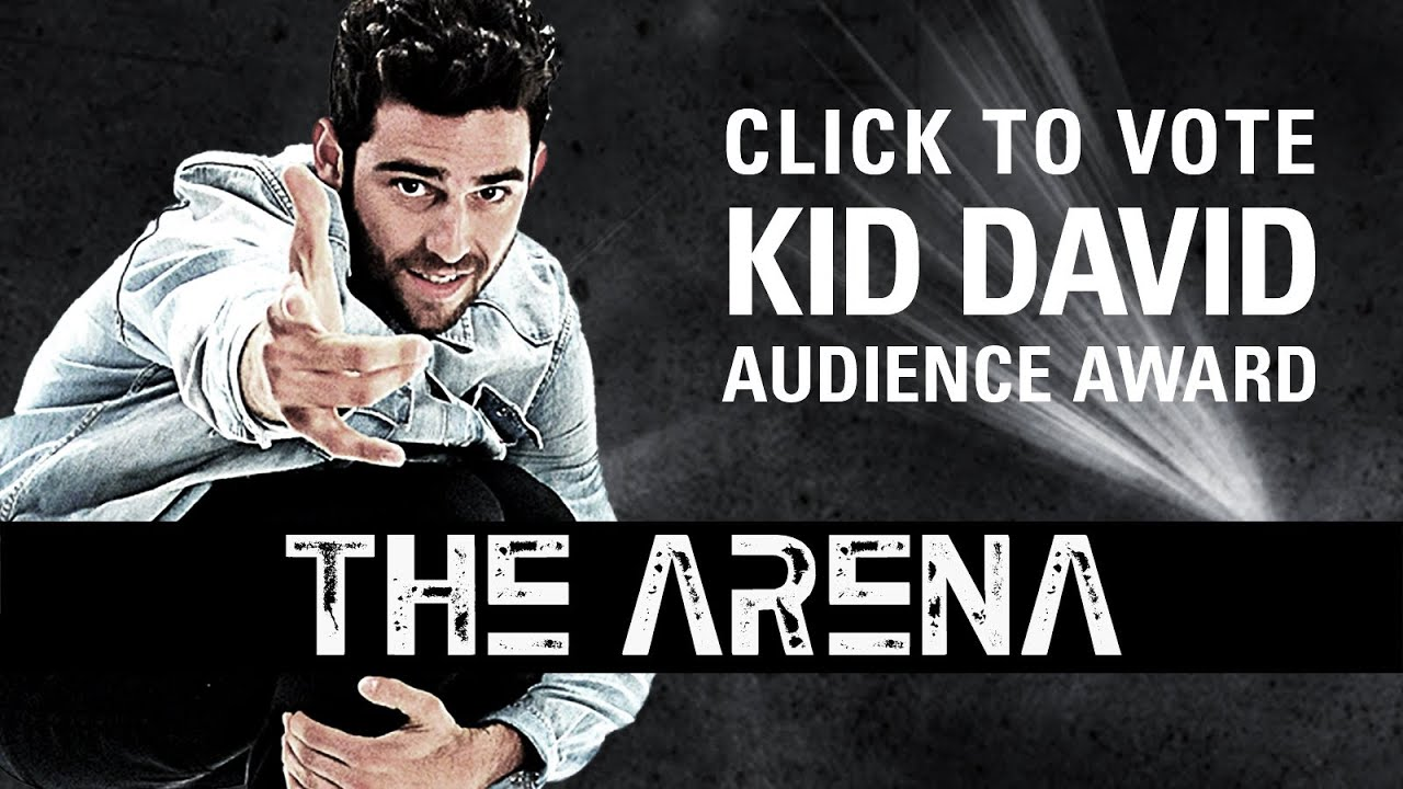 THE ARENA: AUDIENCE AWARD - KID DAVID [DS2DIO]