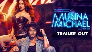 Munna Michael का Trailer हुआ रिलीज़ - Tiger Shroff, Niddhi Agerwal, Nawazuddin Siddiqui