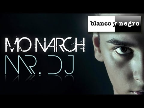 MO NARCH - Mr. DJ