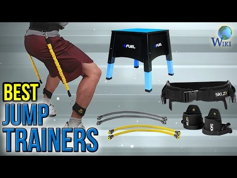 8 Best Jump Trainers 2017 - UCXAHpX2xDhmjqtA-ANgsGmw