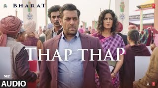 Full Audio: THAP THAP | BHARAT