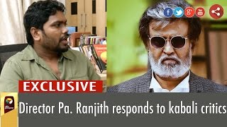 Exclusive Interview: Kabali Movie Director Pa.Ranjith Responds to Critics Kollywood News 25-07-2016 online Exclusive Interview: Kabali Movie Director Pa.Ranjith Responds to Critics Red Pix TV Kollywood News