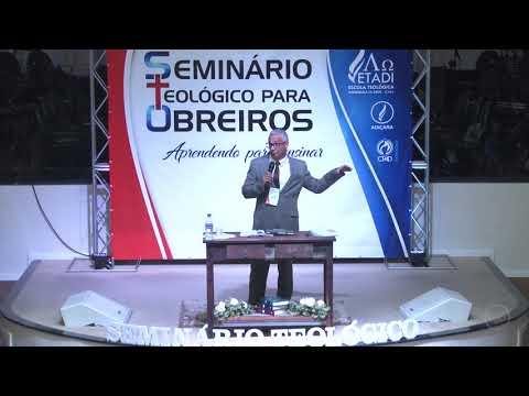 Seminário teológico para obreiros - Pr. Joel Paulino -  Abertura - 21 09 2018