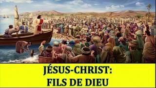 Jésus-Christ: Fils de Dieu 1/2
