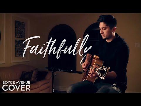 Journey - Faithfully (Boyce Avenue acoustic cover) on iTunes