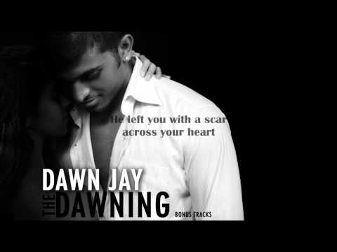 Dawn Jay : Could it be ( Bonus Track Demo)