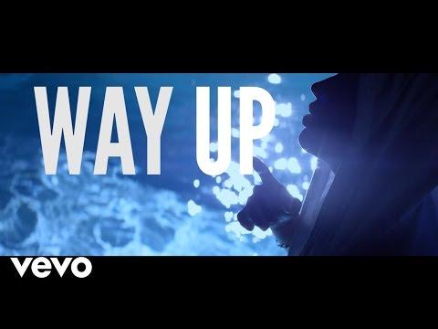 Way Up (Video Lirik)
