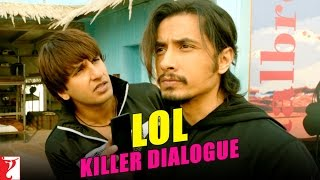 Kill Dil - Killer Dialogue 1 - LOL