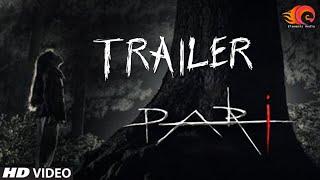 Pari Movie Official Trailer  Official HD