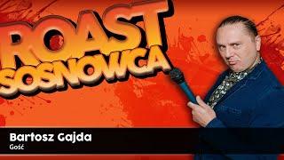 <b>Bartosz Gajda</b> - Roast Sosnowca