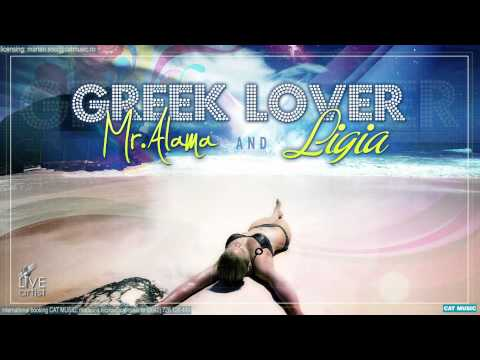 Mr.Alama & Ligia - Greek Lover (Official Single)