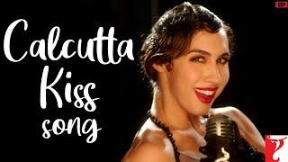 Calcutta Kiss - Song - Detective Byomkesh Bakshy