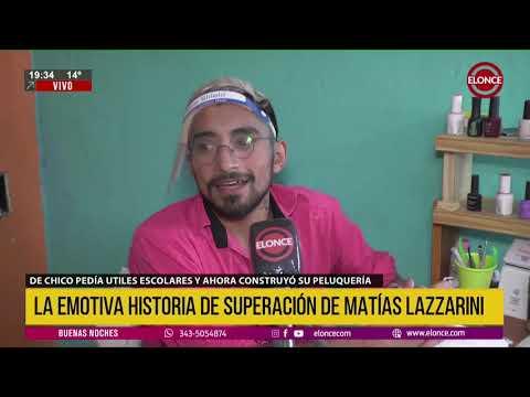 Matías Lazzarini y una historia de superación: de pedir en la calle a poner su propia peluquería