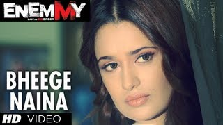 Enemmy Bheege Naina Video Song
