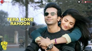 Tera Hoke Rahoon by Arijit Singh  Behen Hogi Teri  Rajkummar Rao & Shruti Haasan  KAG for JAM8