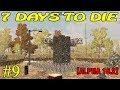 7 Days to Die ► Оборона ► №9 (16+)