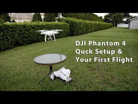 DJI Phantom 4 - Quick Setup For Your 1st Flight