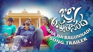 Aha Ha Ha Bagunnadi Song Trailer - Jyo Achyutananda Movie - Srinivas Avasarala, Kalyan Ramana