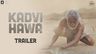Kadvi Hawa | Official Trailer |