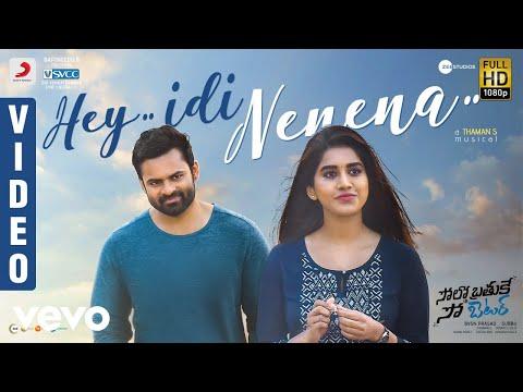 Solo Brathuke So Better - Hey Idi Nenena Video | Sai Tej | Nabha Natesh | Subbu | Thaman S