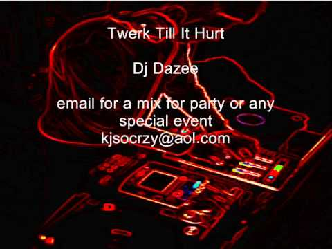 Twerk Till It Hurt Party Mix. (with Download Link)
