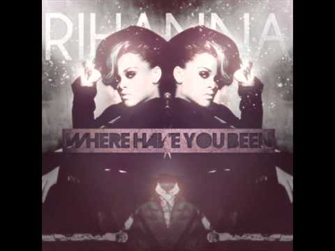 Rihanna Where Have You Been