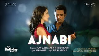 AJNABI | My Birthday Song