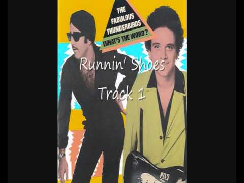 Runnin' Shoes By The Fabulous Thunderbirds