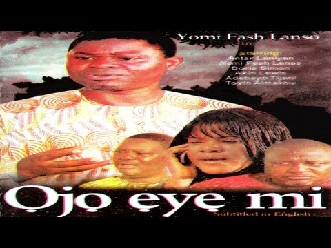 Ojo Eye mi- Latest Yoruba Nollywood Movie 2012