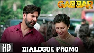 Gabbar Is Back - Dialogue Promo 4