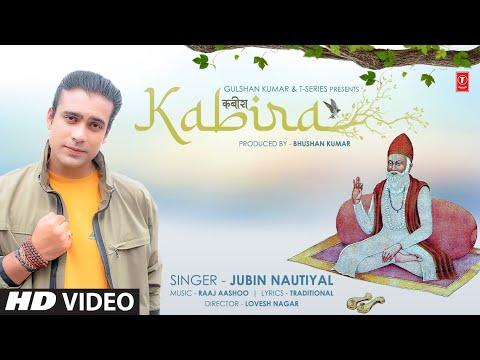 Jubin Nautiyal : Kabira (कबीर दोहे) | Raaj Aashoo | Lovesh Nagar | Bhushan Kumar