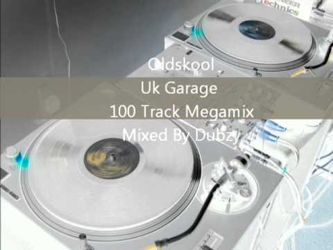 Oldskool Uk Garage Mix (100 Track Megamix) mixed by Dubzy