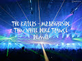 The Killers - Mr Brightside Trance Remix