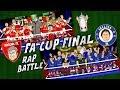fa cup final rap battle! arsenal vs chelsea 2017 (preview parody)