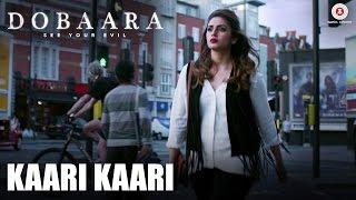 Kaari Kaari - Dobaara