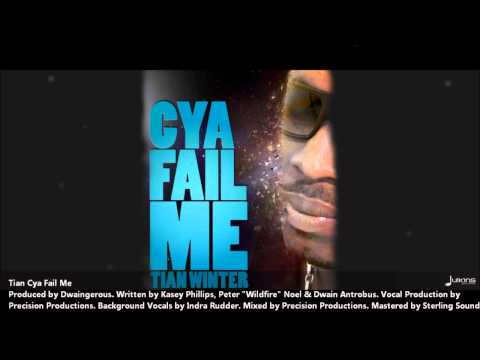 Tian Winter : CYA FAIL ME [2012 Antigua | 2013 Soca Release][Produced By Dwaingerous]