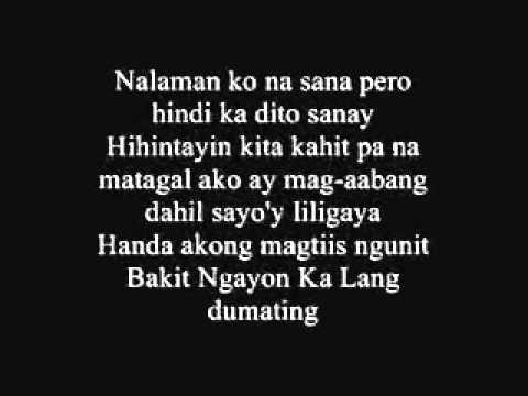 Bakit Ngayon Ka Lang - Juan Thugs 'n' Harmony with [Lyrics] (JE Beats) -B5EtBljMY94