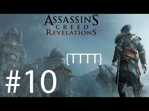 Assassins Creed Revelations - Walkthrough Gameplay - Part 10 [HD] (X360/PS3)