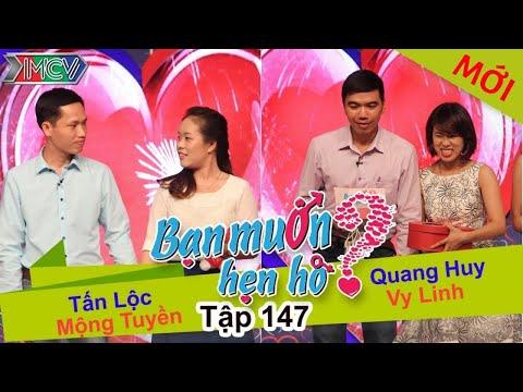 BẠN MUỐN HẸN HÒ – Tập 147 | Tấn Lộc – Mộng Tuyền | Quang Huy – Vy Linh | 06/03/2016
