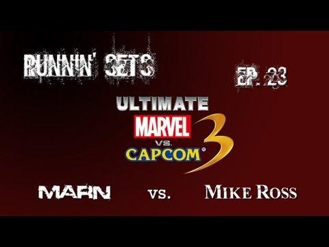Runnin- Sets Ep. 23: ULTIMATE MvC3! Mike Ross vs. Marn