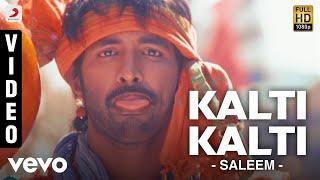 Saleem - Kalti Kalti Video