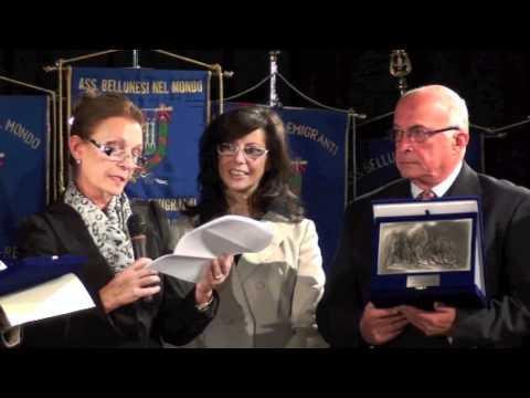 PREMIATI I BELLUNESI DISTINTISI NEL MONDO -- EDIZIONE 2011