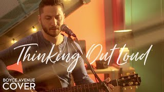 Thinking Out Loud -  Ed Sheeran (Boyce Avenue acoustic cover) on Spotify & iTunes