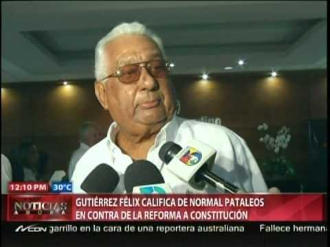 Gutiérrez Féliz califica de normal pataleos en contra de la reforma a Constitución