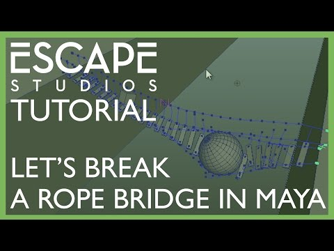 Let's break a rope bridge in Maya